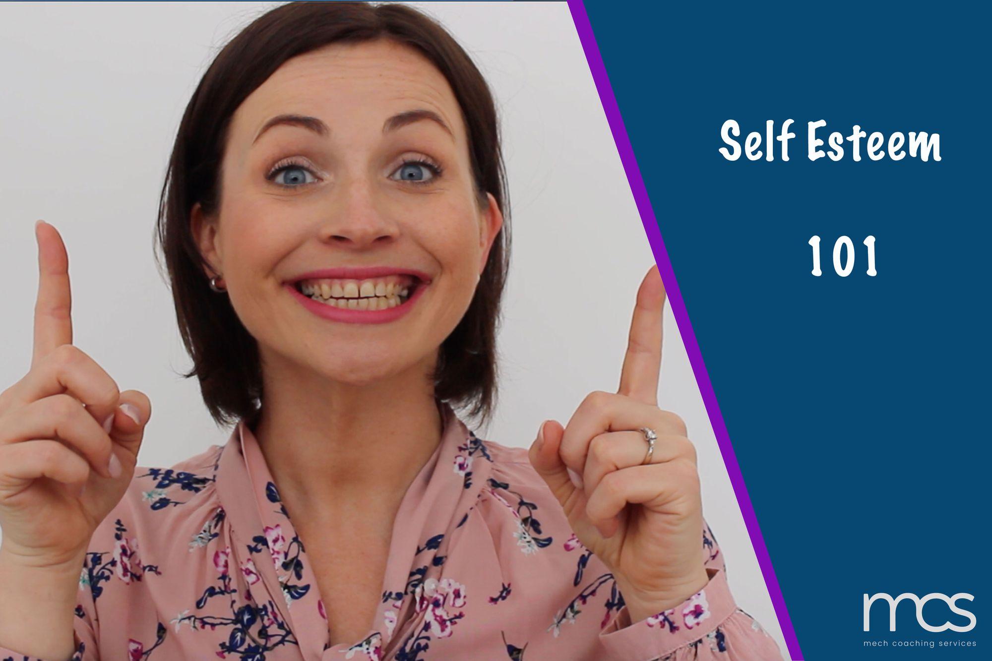 Self esteem 101