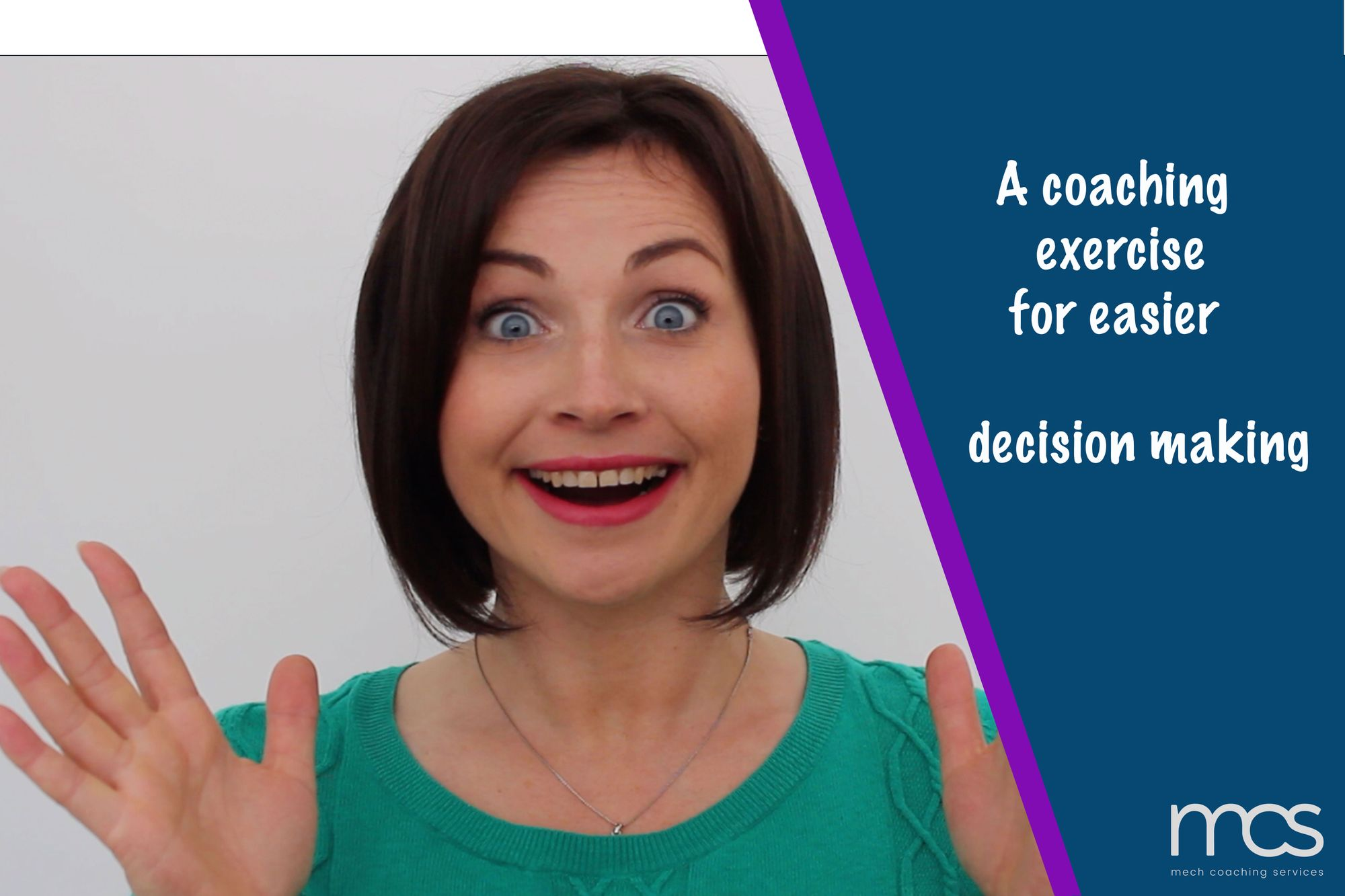 Coaching exercise for easier decision making