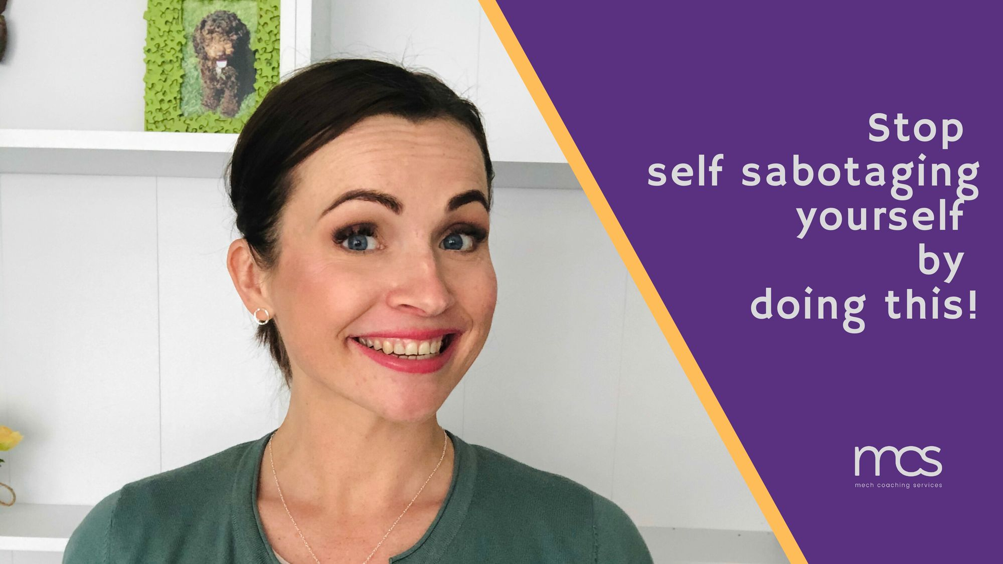 Quick Tip # 6 | Stop self sabotaging yourself by doing this!